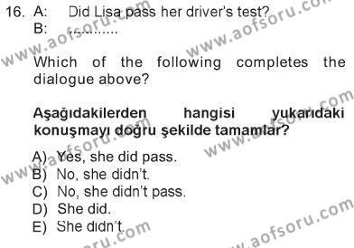 Ingilizce 1 Dersi 2012 - 2013 Yılı Tek Ders Sınavı 16. Soru 1. Soru