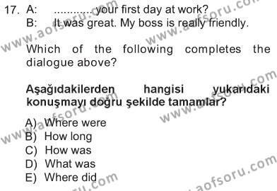 Ingilizce 1 Dersi 2012 - 2013 Yılı Tek Ders Sınavı 17. Soru 1. Soru