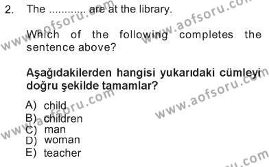 Ingilizce 1 Dersi 2012 - 2013 Yılı Tek Ders Sınavı 2. Soru