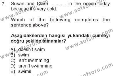 Ingilizce 1 Dersi 2012 - 2013 Yılı Tek Ders Sınavı 7. Soru 1. Soru