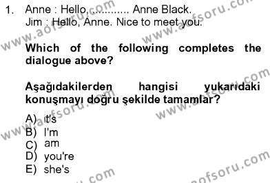 Uluslararası İlişkiler Bölümü 5. Yarıyıl Ingilizce I Dersi 2014 Yılı Güz Dönemi Ara Sınavı 1. Soru