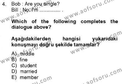 Ingilizce 1 Dersi 2013 - 2014 Yılı Ara Sınavı 4. Soru