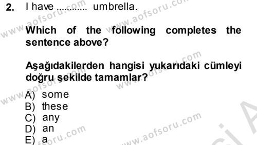 Ingilizce 1 Dersi 2013 - 2014 Yılı Tek Ders Sınavı 2. Soru