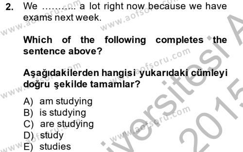 Ingilizce 1 Dersi 2014 - 2015 Yılı Dönem Sonu Sınavı 2. Soru