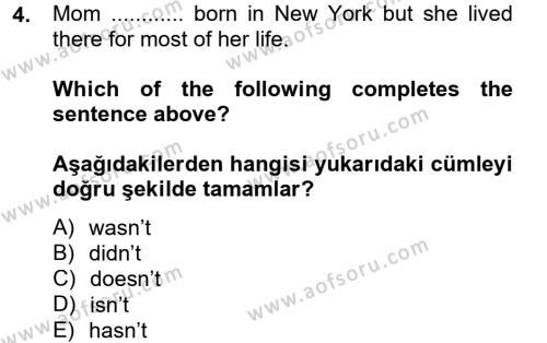 Felsefe Bölümü 6. Yarıyıl Ingilizce II Dersi 2013 Yılı Bahar Dönemi Ara Sınavı 4. Soru