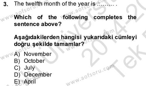 Ingilizce 2 Dersi 2014 - 2015 Yılı Tek Ders Sınav Soruları 3. Soru