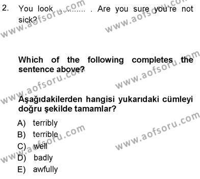 İngilizce 3 Dersi 2012 - 2013 Yılı Dönem Sonu Sınavı 2. Soru