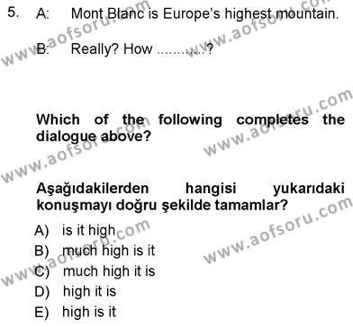 Uluslararası İlişkiler Bölümü 7. Yarıyıl İngilizce III Dersi 2013 Yılı Güz Dönemi Dönem Sonu Sınavı 5. Soru