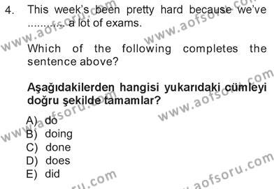 İngilizce 3 Dersi 2012 - 2013 Yılı Tek Ders Sınavı 4. Soru