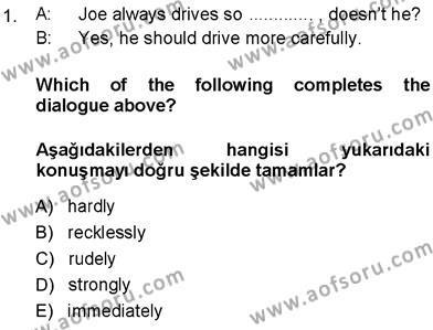 İngilizce 3 Dersi 2013 - 2014 Yılı Ara Sınavı 1. Soru