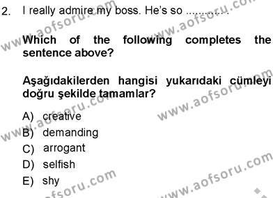 Kamu Yönetimi Bölümü 7. Yarıyıl İngilizce III Dersi 2014 Yılı Güz Dönemi Ara Sınavı 2. Soru