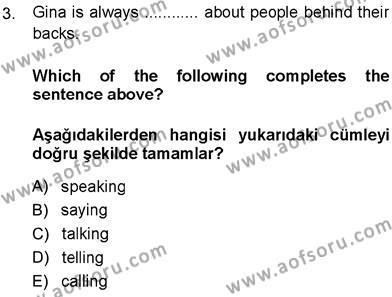 İngilizce 3 Dersi 2013 - 2014 Yılı Ara Sınavı 3. Soru