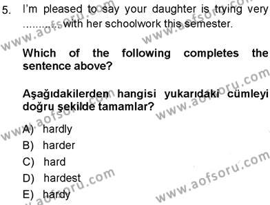 Kamu Yönetimi Bölümü 7. Yarıyıl İngilizce III Dersi 2014 Yılı Güz Dönemi Ara Sınavı 5. Soru