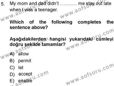 Sosyoloji Bölümü 7. Yarıyıl İngilizce III Dersi 2014 Yılı Güz Dönemi Dönem Sonu Sınavı 5. Soru
