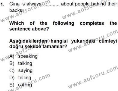 İngilizce 3 Dersi 2013 - 2014 Yılı Tek Ders Sınavı 1. Soru