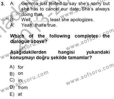İngilizce 3 Dersi 2013 - 2014 Yılı Tek Ders Sınavı 3. Soru