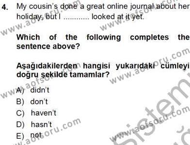 Sosyoloji Bölümü 7. Yarıyıl İngilizce III Dersi 2014 Yılı Güz Dönemi Tek Ders Sınavı 4. Soru