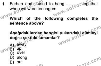 Konaklama İşletmeciliği Bölümü 8. Yarıyıl İngilizce IV Dersi 2013 Yılı Bahar Dönemi Ara Sınavı 1. Soru