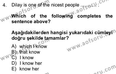 Sosyoloji Bölümü 8. Yarıyıl İngilizce IV Dersi 2013 Yılı Bahar Dönemi Ara Sınavı 4. Soru
