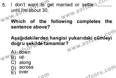 Konaklama İşletmeciliği Bölümü 8. Yarıyıl İngilizce IV Dersi 2013 Yılı Bahar Dönemi Ara Sınavı 5. Soru