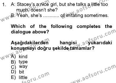 İngilizce 4 Dersi 2012 - 2013 Yılı Dönem Sonu Sınavı 1. Soru