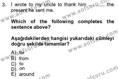 İngilizce 4 Dersi 2012 - 2013 Yılı Dönem Sonu Sınavı 3. Soru