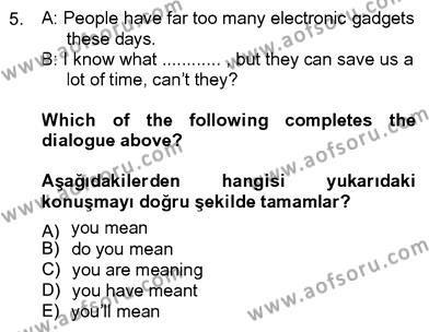 İşletme Bölümü 8. Yarıyıl İngilizce IV Dersi 2013 Yılı Bahar Dönemi Dönem Sonu Sınavı 5. Soru