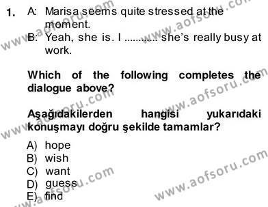 İngilizce 4 Dersi 2013 - 2014 Yılı Ara Sınavı 1. Soru