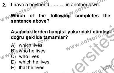 Uluslararası İlişkiler Bölümü 8. Yarıyıl İngilizce IV Dersi 2014 Yılı Bahar Dönemi Ara Sınavı 2. Soru