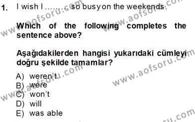 İngilizce 4 Dersi 2013 - 2014 Yılı Dönem Sonu Sınavı 1. Soru