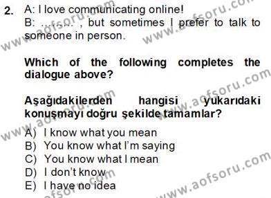 İngilizce 4 Dersi 2013 - 2014 Yılı Dönem Sonu Sınavı 2. Soru