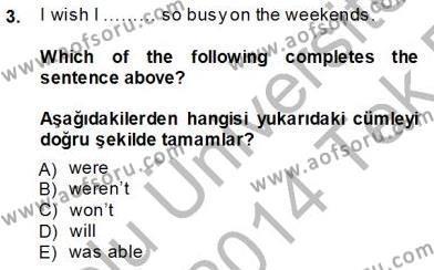 Konaklama İşletmeciliği Bölümü 8. Yarıyıl İngilizce IV Dersi 2014 Yılı Bahar Dönemi Tek Ders Sınavı 3. Soru