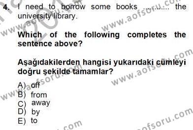 Konaklama İşletmeciliği Bölümü 8. Yarıyıl İngilizce IV Dersi 2014 Yılı Bahar Dönemi Tek Ders Sınavı 4. Soru