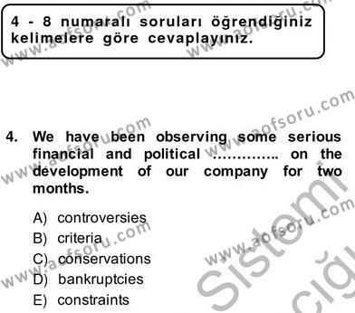 İleri Okuma Ve Yazma Becerileri 2 Dersi 2013 - 2014 Yılı Ara Sınavı 4. Soru