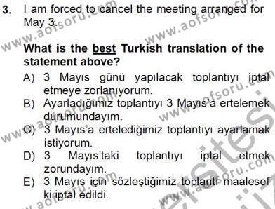 İngilizce Öğretmenliği Bölümü 3. Yarıyıl Çeviri (İng/Türk) Dersi 2013 Yılı Güz Dönemi Ara Sınavı 3. Soru