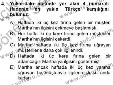 İngilizce Öğretmenliği Bölümü 3. Yarıyıl Çeviri (İng/Türk) Dersi 2013 Yılı Güz Dönemi Dönem Sonu Sınavı 4. Soru