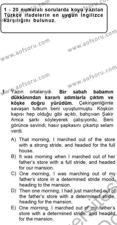 İngilizce Öğretmenliği Bölümü 4. Yarıyıl Çeviri (Türk/İng) Dersi 2013 Yılı Bahar Dönemi Dönem Sonu Sınavı 1. Soru