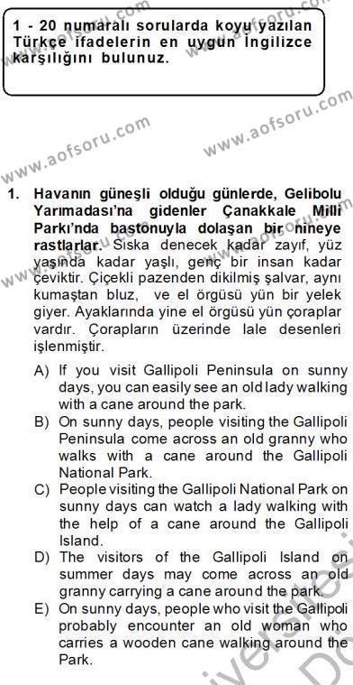 Çeviri (Türk/İng) Dersi 2013 - 2014 Yılı (Final) Dönem Sonu Sınav Soruları 1. Soru