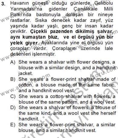 İngilizce Öğretmenliği Bölümü 4. Yarıyıl Çeviri (Türk/İng) Dersi 2014 Yılı Bahar Dönemi Dönem Sonu Sınavı 3. Soru