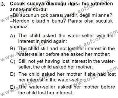 Çeviri (Türk/İng) Dersi 2014 - 2015 Yılı Dönem Sonu Sınavı 3. Soru