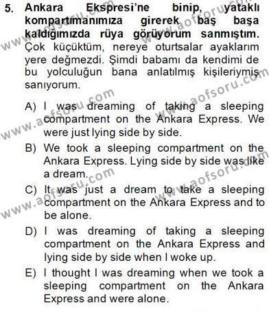İngilizce Öğretmenliği Bölümü 4. Yarıyıl Çeviri (Türk/İng) Dersi 2015 Yılı Bahar Dönemi Dönem Sonu Sınavı 5. Soru