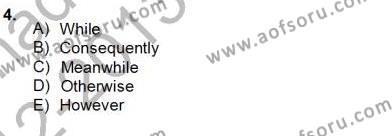 İngilizce Öğretmenliği Bölümü 4. Yarıyıl Bağlamsal Dilbilgisi IV Dersi 2013 Yılı Bahar Dönemi Dönem Sonu Sınavı 4. Soru