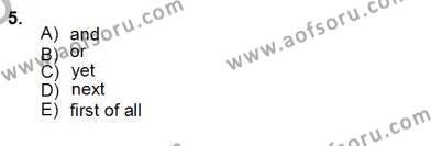 İngilizce Öğretmenliği Bölümü 4. Yarıyıl Bağlamsal Dilbilgisi IV Dersi 2013 Yılı Bahar Dönemi Dönem Sonu Sınavı 5. Soru