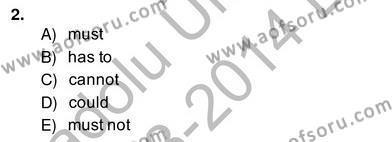 İngilizce Öğretmenliği Bölümü 4. Yarıyıl Bağlamsal Dilbilgisi IV Dersi 2014 Yılı Bahar Dönemi Ara Sınavı 2. Soru