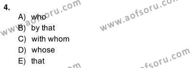 İngilizce Öğretmenliği Bölümü 4. Yarıyıl Bağlamsal Dilbilgisi IV Dersi 2014 Yılı Bahar Dönemi Ara Sınavı 4. Soru
