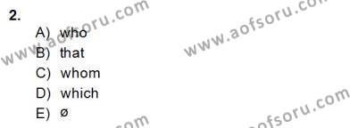İngilizce Öğretmenliği Bölümü 4. Yarıyıl Bağlamsal Dilbilgisi IV Dersi 2015 Yılı Bahar Dönemi Dönem Sonu Sınavı 2. Soru