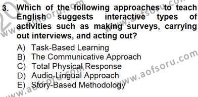 Çocuklara Yabancı Dil Öğretimi 1 Dersi 2012 - 2013 Yılı (Final) Dönem Sonu Sınav Soruları 3. Soru