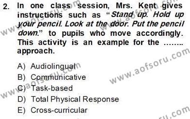 Çocuklara Yabancı Dil Öğretimi 1 Dersi 2013 - 2014 Yılı Tek Ders Sınavı 2. Soru
