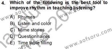 Çocuklara Yabancı Dil Öğretimi 1 Dersi 2013 - 2014 Yılı Tek Ders Sınavı 4. Soru