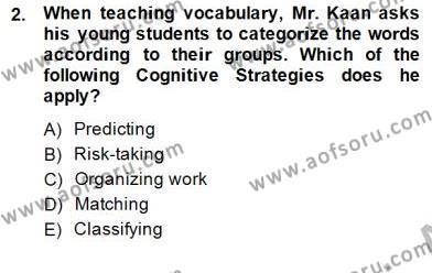 Çocuklara Yabancı Dil Öğretimi 1 Dersi 2014 - 2015 Yılı (Vize) Ara Sınav Soruları 2. Soru